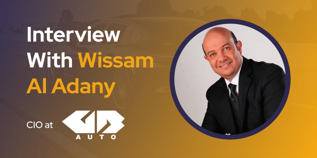CXBuzz Interview With Wissam Al Adany, CIO at GB Auto