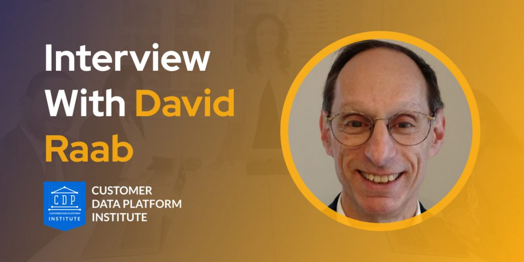 CXBuzz Interview With David Raab, CEO of the Customer Data Platform Institute