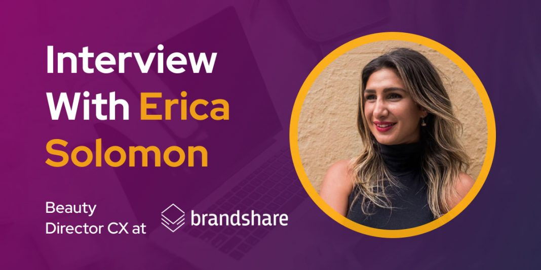 CXBuzz Interview With, Erica Solomon, Beauty Director CX at BrandShare