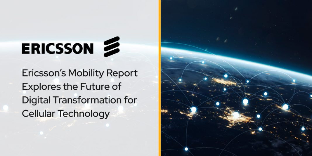 Ericsson's Mobility Report Explores the Future of Digital Transformation for Cellular Technology