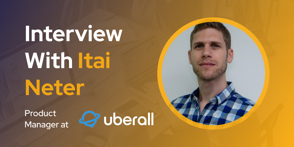 CXBuzz Interview With Itai Neter, Product Manager at Uberall