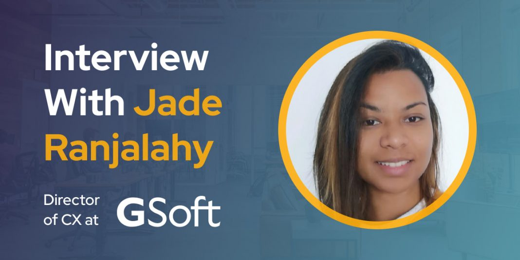 CXBuzz Interview With Jade Ranjalahy, Director of Customer Experience at GSoft
