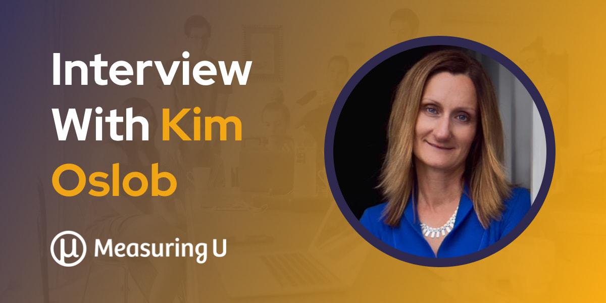 CXBuzz Interview With Kim Oslob, Sr. Director of Customer Engagement at MeasuringU