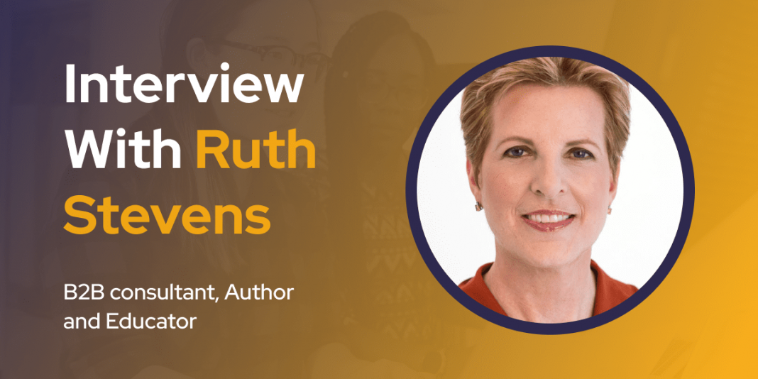 CXBuzz Interview With Ruth Stevens, B2B consultant, Author and Educator