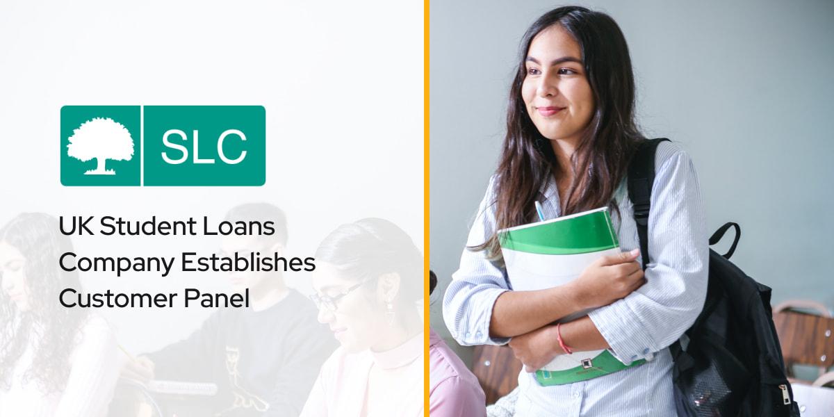 UK Student Loans Company Establishes Customer Panel
