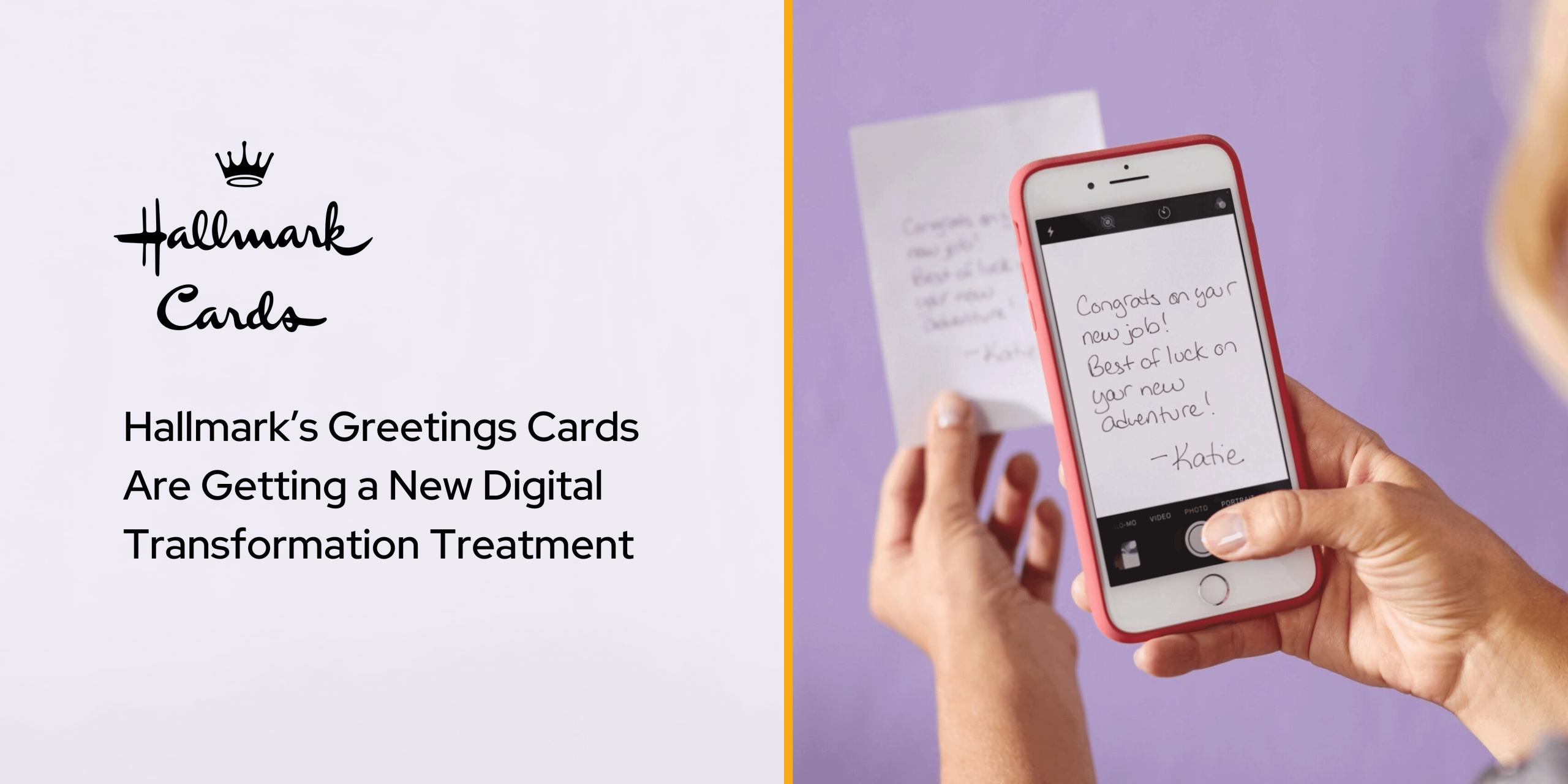 Hallmark's Greetings Cards Are Getting a New Digital Transformation Treatment