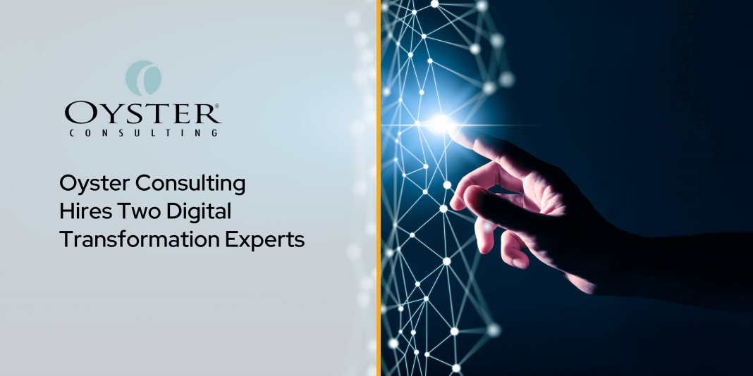 Oyster Consulting Hires Two Digital Transformation Experts