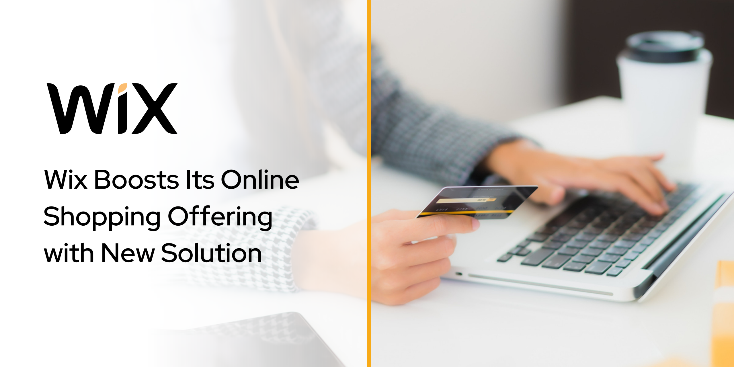 Wix Boosts Its Online Shopping Offering with New Solution